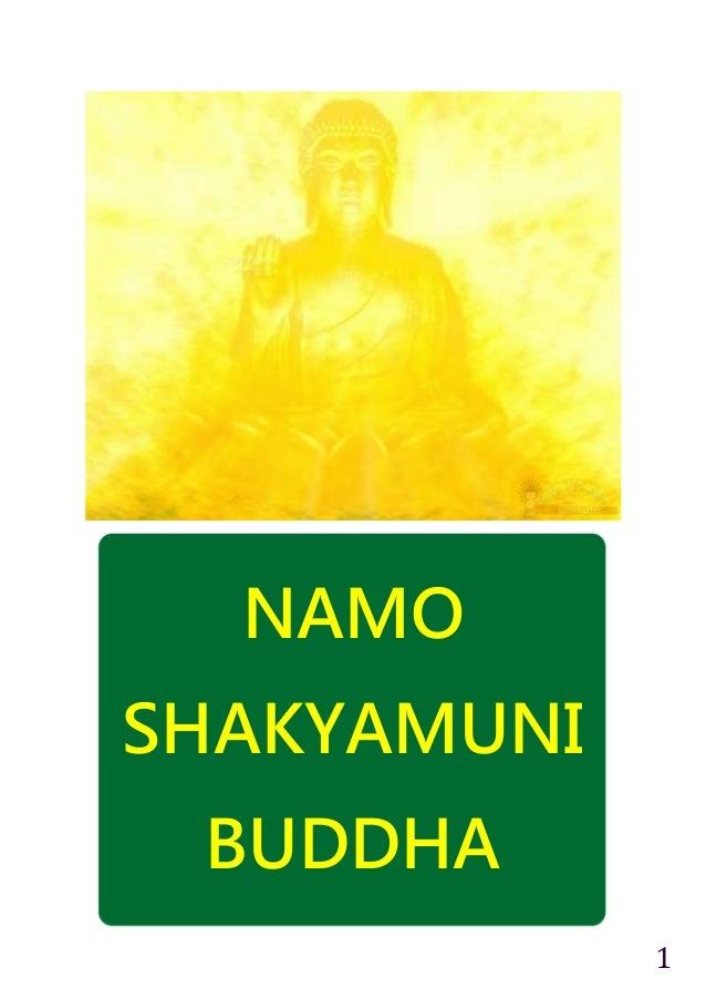 NAMO SHAKYAMUNI BUDDHA 1