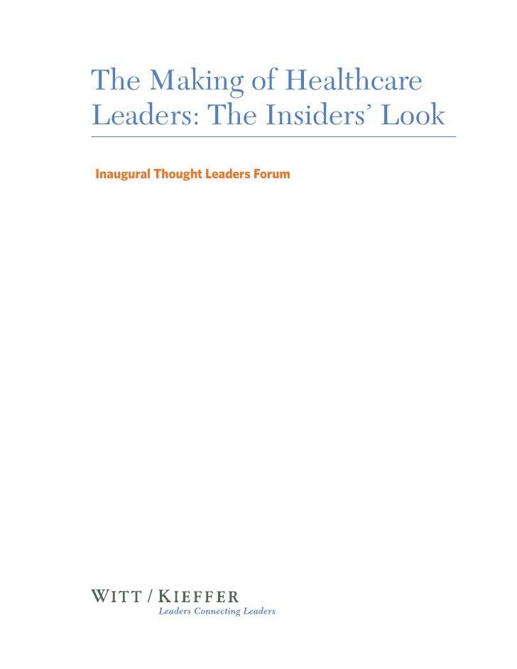 The Making of HealthcareLeaders: The Insiders' Look