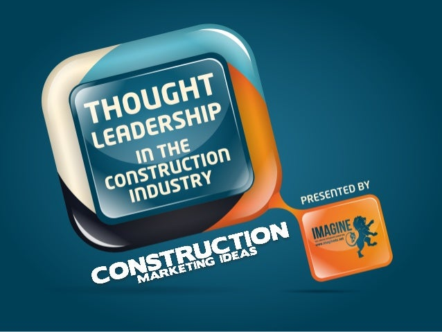 Thought Leadership in the Construction Industry
