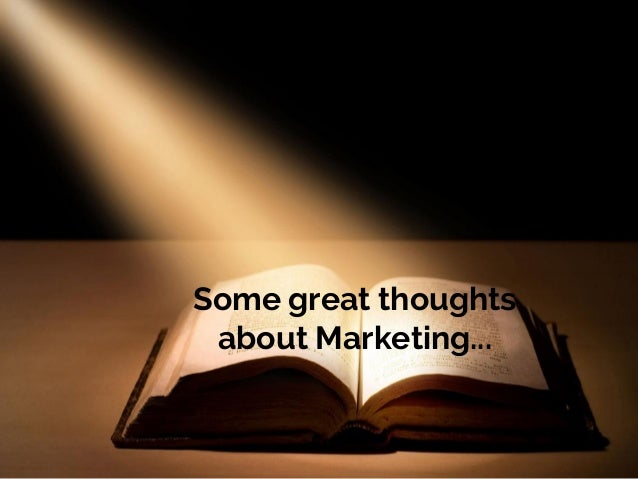 Thoughts about marketing