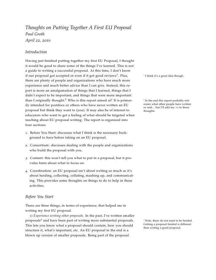 Thoughts on Putting Together A First EU Proposal Paul Groth April 22, 2010  Introduction  Having just finished putting toge...