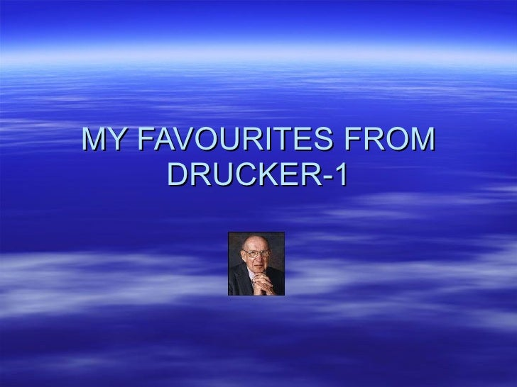 MY FAVOURITES FROM DRUCKER-1