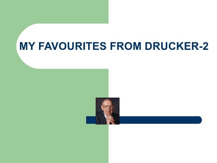 My Favourites From Drucker 2
