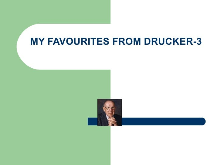 MY FAVOURITES FROM DRUCKER-3
