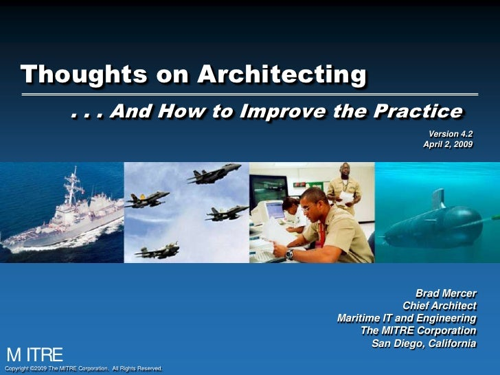 Thoughts on Architecting. . . And How to Improve the Practice<br />Version 4.2<br />April 2, 2009<br />Brad Mercer<br />Ch...