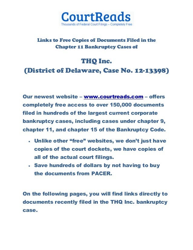 Links to Free Copies of Documents Filed in the              Chapter 11 Bankruptcy Cases of                 THQ Inc.(Distri...