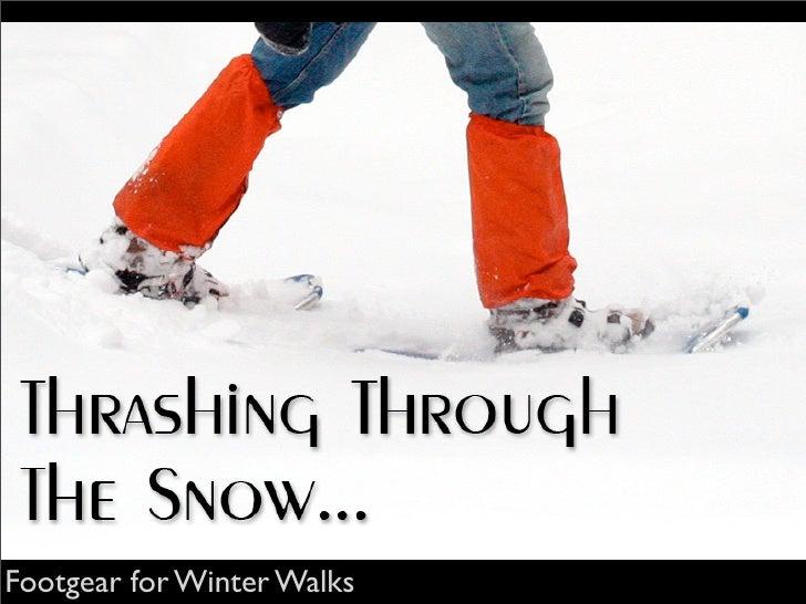 Footgear for Winter Walks