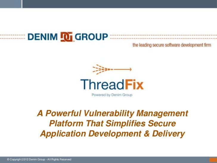 A Powerful Vulnerability Management                          Platform That Simplifies Secure                       Applica...