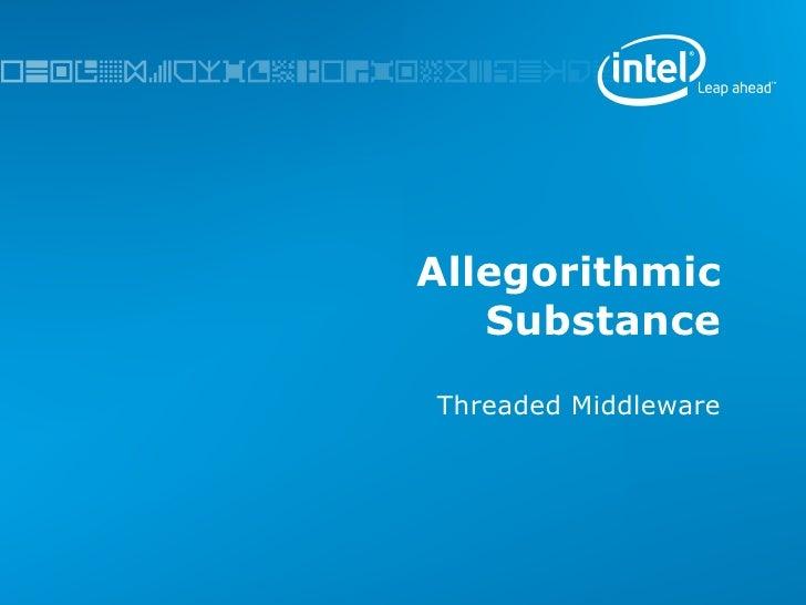 Allegorithmic Substance Threaded Middleware