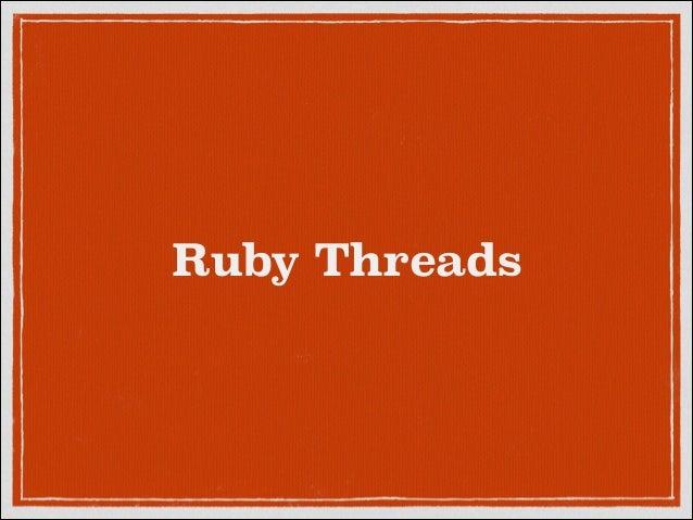 Ruby Threads