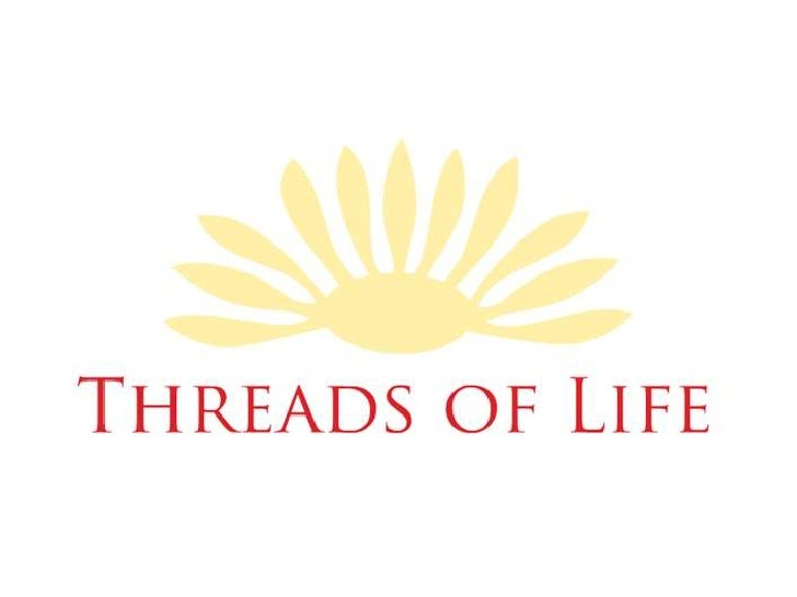 Mission Statement      The team members at Threads ofLife are passionate    about        helpingimprove the lives of under...
