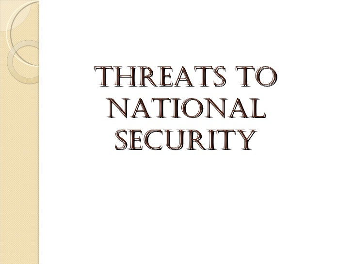 Threats to national security