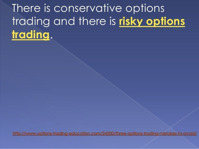 Conservative options trading