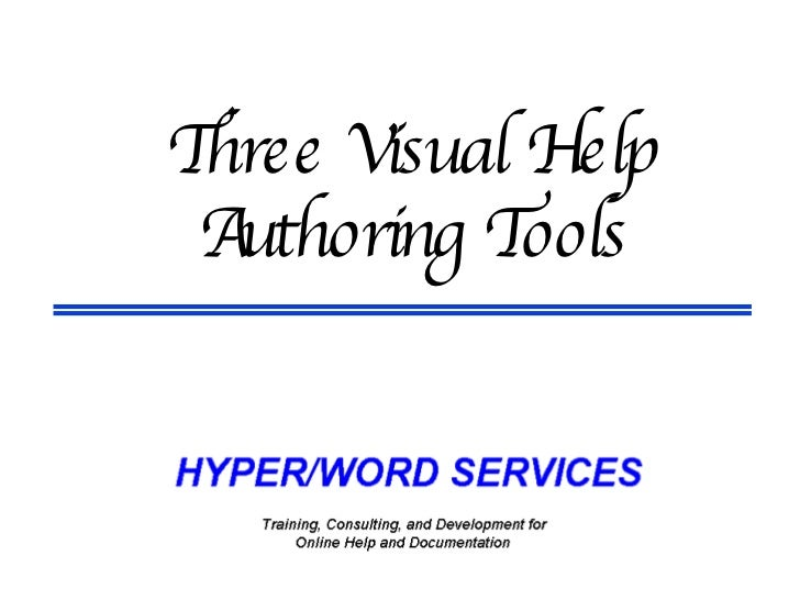 Three Visual Help Authoring Tools