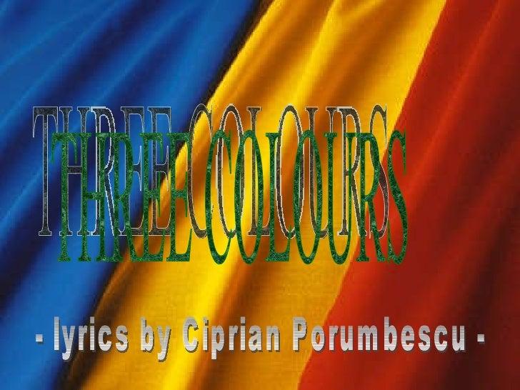 THREE COLOURS - lyrics by Ciprian Porumbescu -