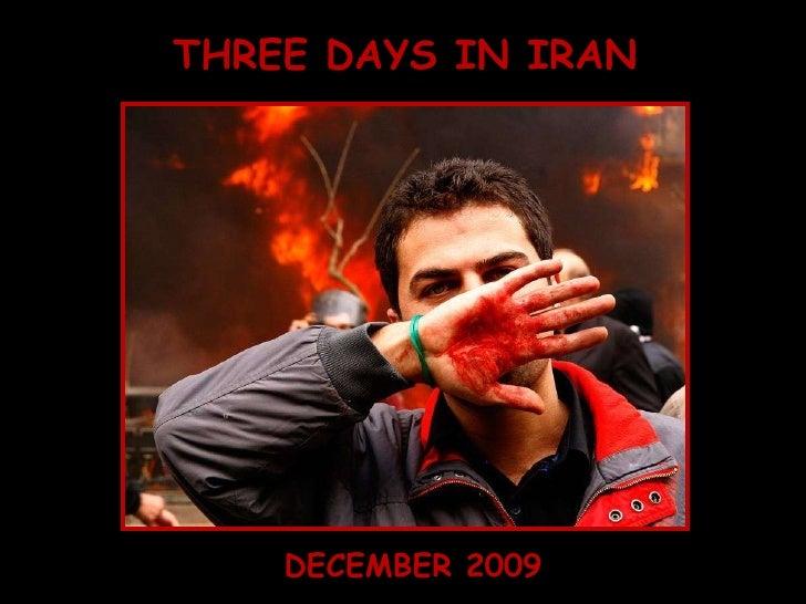 Three Days In Iran - December 2009