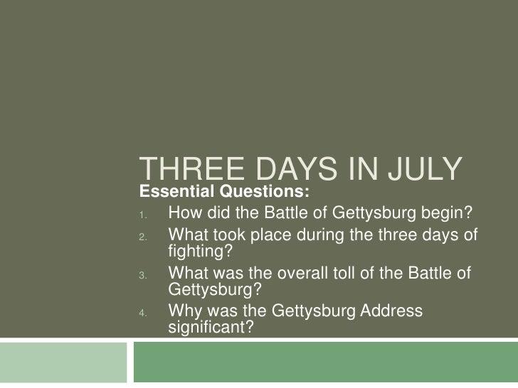 Three Days In July