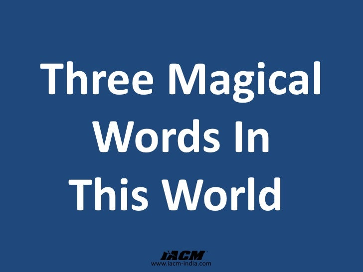 Three Magical Words In This World <br />