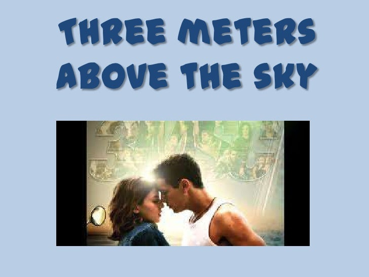 Three meters above the sky download