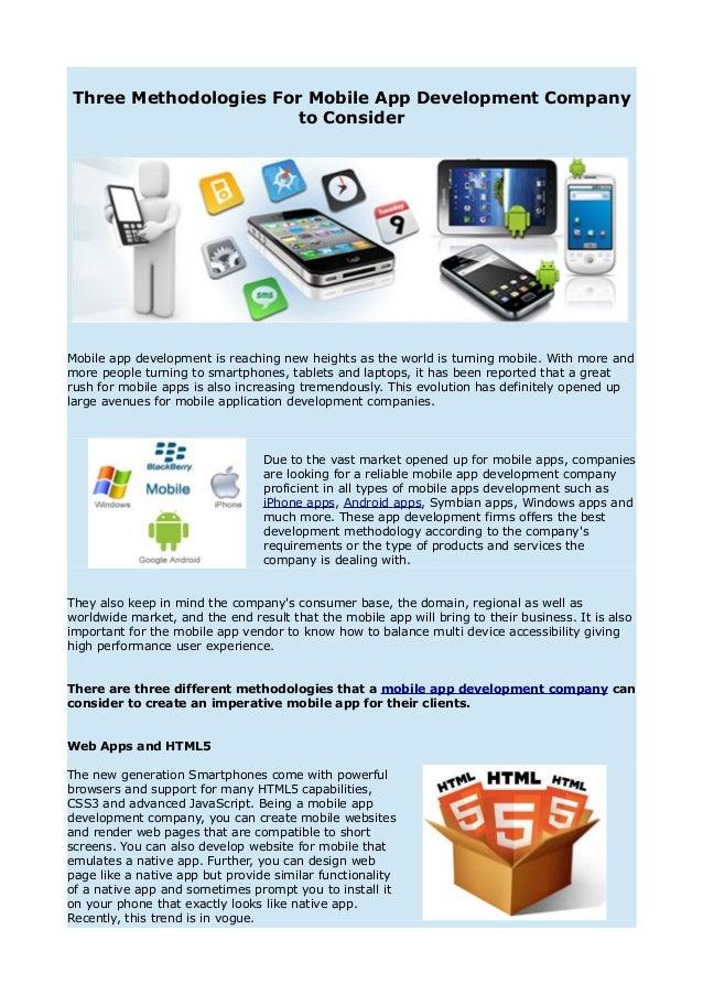 Three Methodologies For Mobile App Development Company                       to ConsiderMobile app development is reaching...