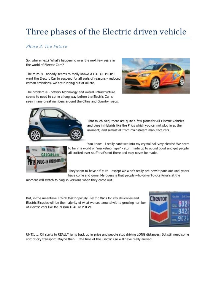 Three phases of the Electric driven vehiclePhase 3: The FutureSo, where next? Whats happening over the next few years inth...