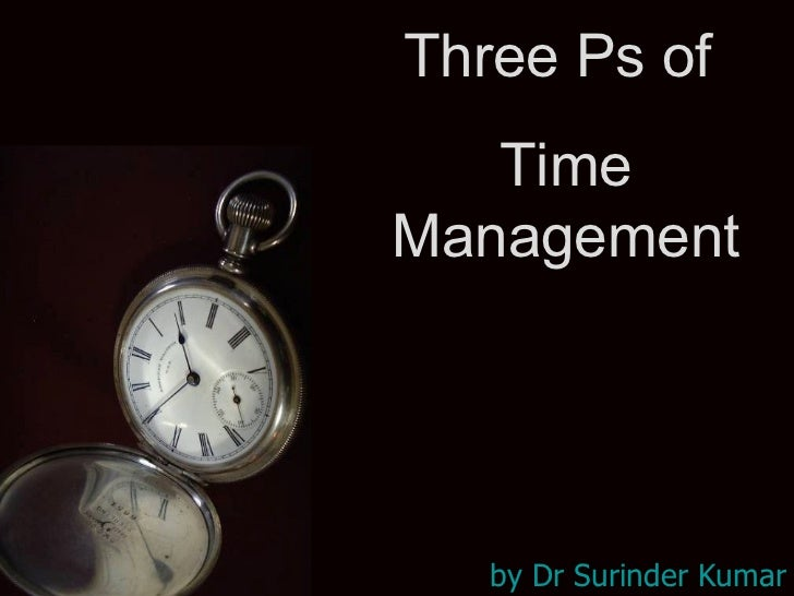 Three Ps of Time Management