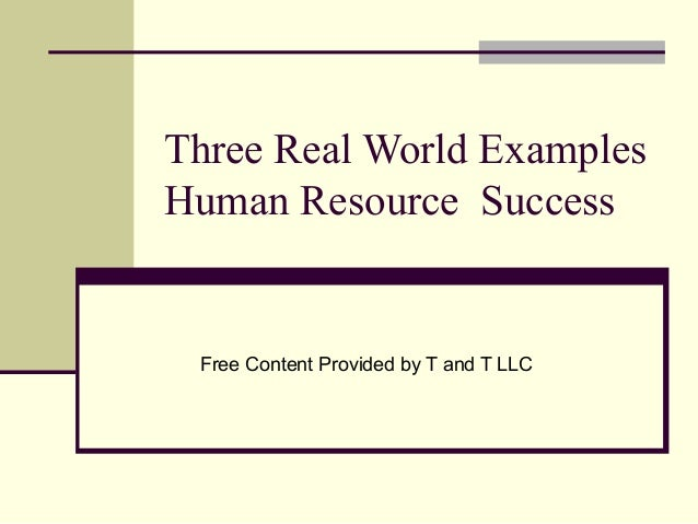 Three Real World Examples Human Resource Successes