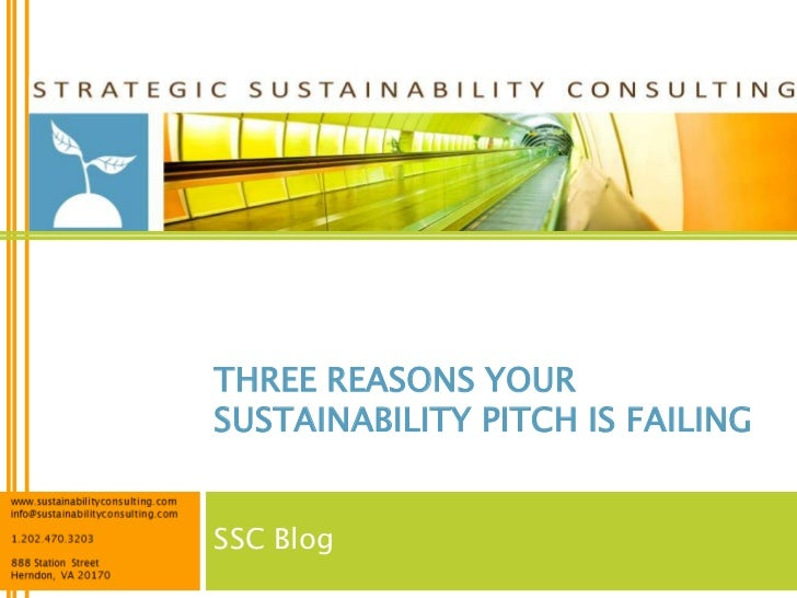 THREE REASONS YOURSUSTAINABILITY PITCH IS FAILINGSSC Blog