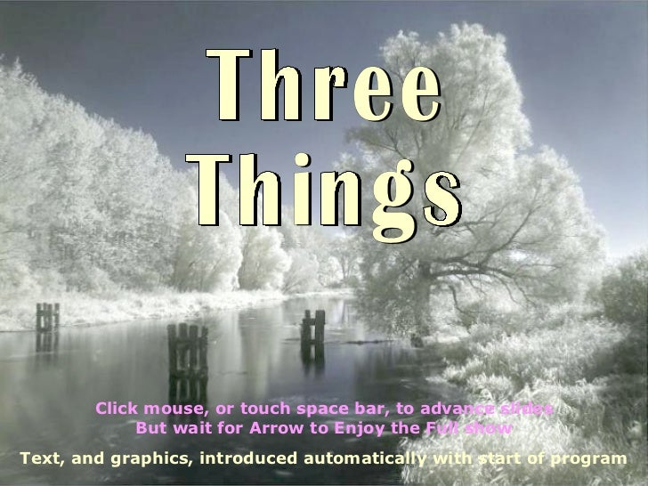 ##Three Things In Life+