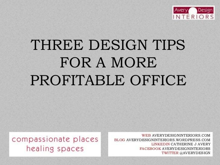 Three Tips Office Design