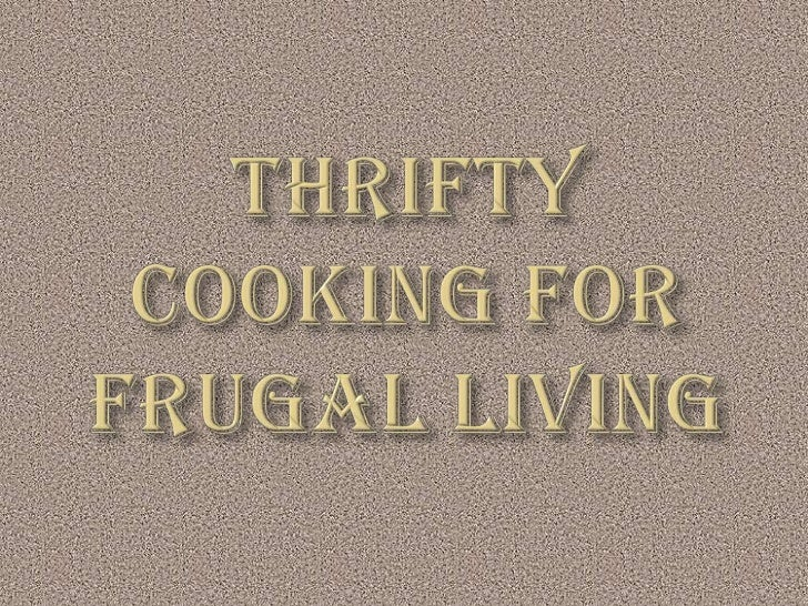 Thrifty Cooking for Frugal living<br />