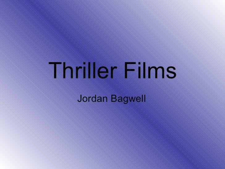 Thriller Films PowerPoint.