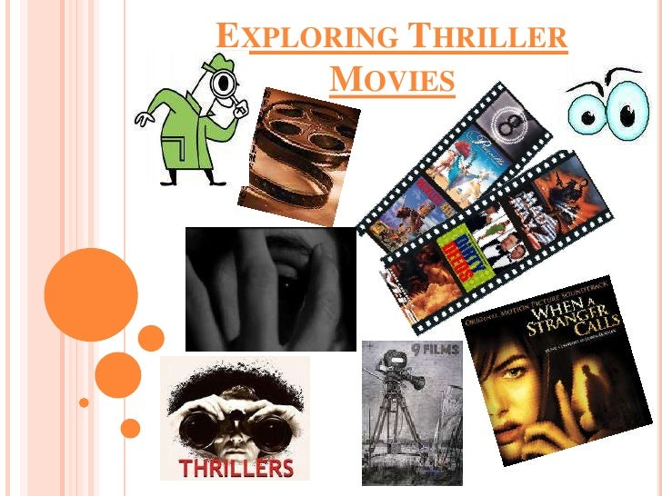 Exploring Thriller Movies<br />