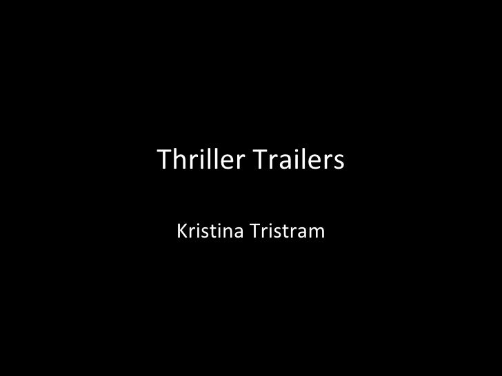 Thriller Trailers Kristina Tristram