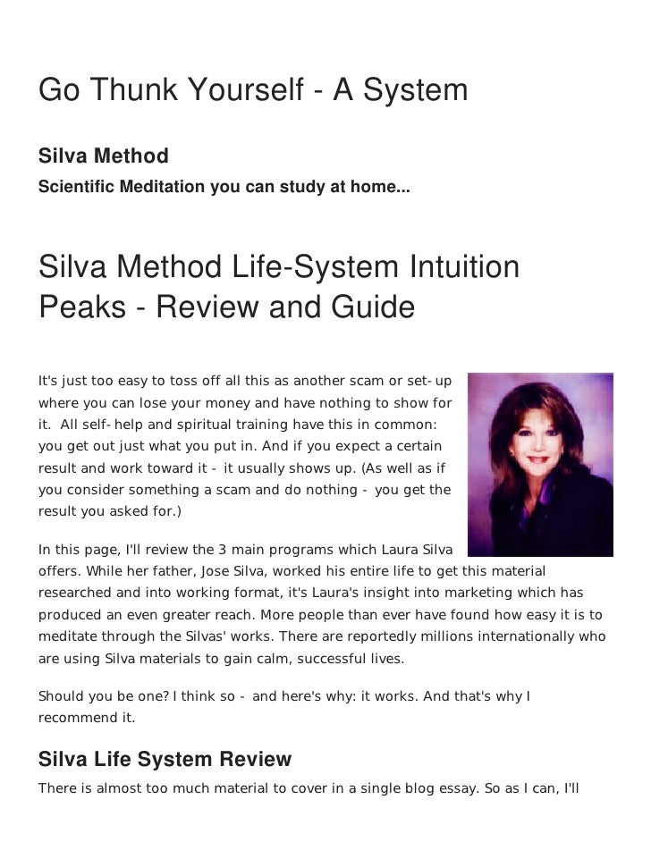 Freedom, Peace, and Abundance may already beyours...    Go Thunk Yourself - A System    Silva Method    Scientific Meditat...