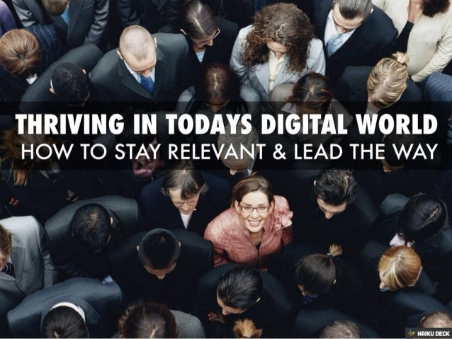 Thriving In Today's Digital World