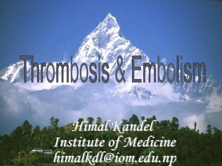 Thrombosis & embolism