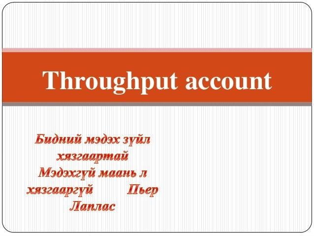 Throughput account