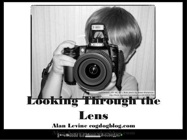 Through the Lens (2013 Version)