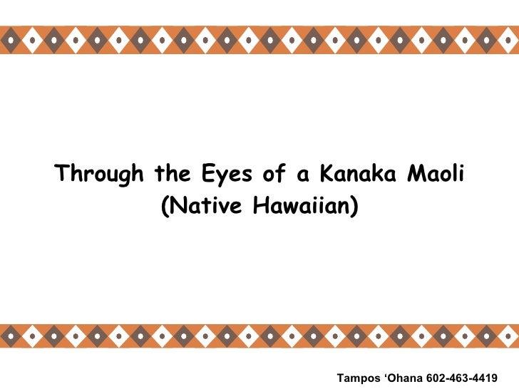 Thru The Eyes Of A Kanaka Maoli
