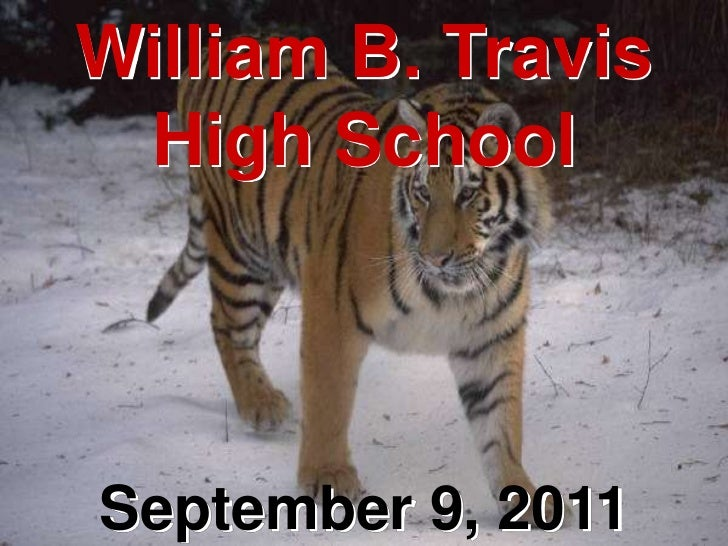 William B. Travis     High School9/9/2011           September 9, 2011