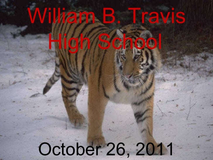 10/26/11 William B. Travis High School   October 26, 2011