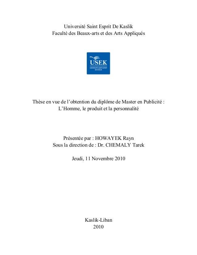 Université Saint Esprit De Kaslik Faculté des Beaux-arts et des Arts Appliqués Thèse en vue de l'obtention du diplôme de M...
