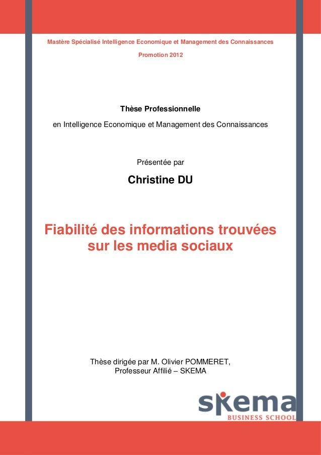 Mastère Spécialisé Intelligence Economique et Management des Connaissances  Promotion 2012  Thèse Professionnelle  en Inte...