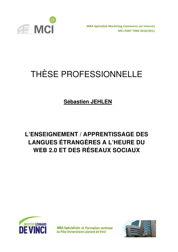 MBA Spécialisé Marketing Commerce sur Internet                                      MCI PART TIME 2010/2011 THÈSE PROFESSI...