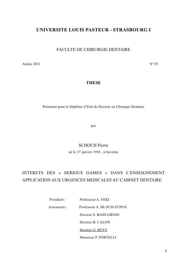 UNIVERSITE LOUIS PASTEUR - STRASBOURG I                     FACULTE DE CHIRURGIE DENTAIREAnnée 2011                       ...