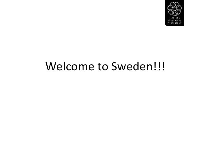 Welcome to Sweden!!!<br />