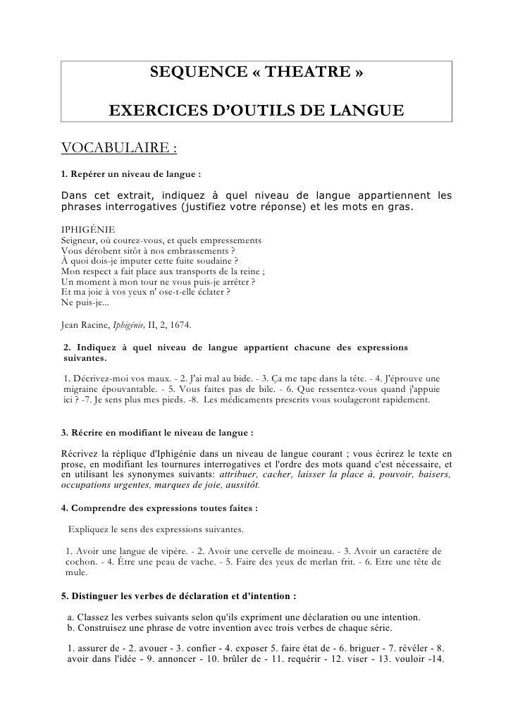 SEQUENCE « THEATRE »               EXERCICES D'OUTILS DE LANGUE  VOCABULAIRE : 1. Repérer un niveau de langue :  Dans cet ...