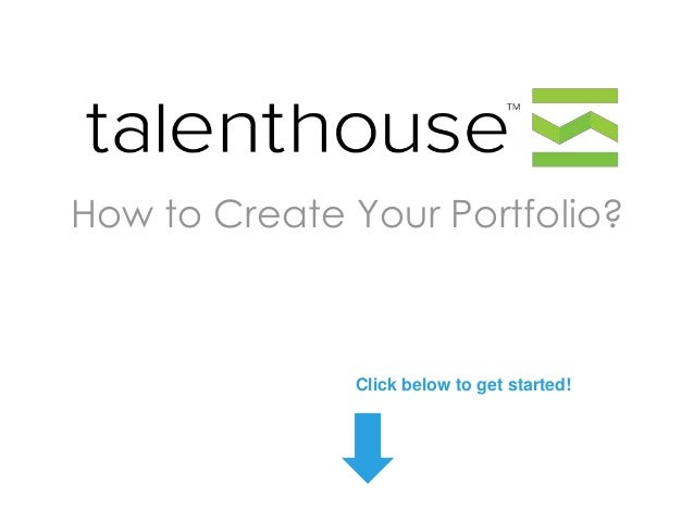 How to Create Your Portfolio?  Click below to get started!