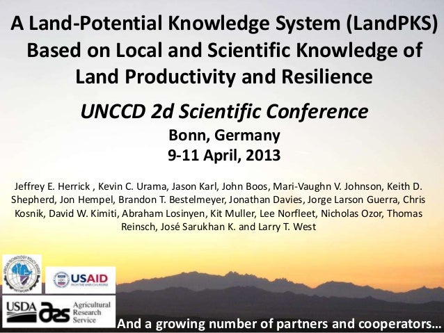"""Jeffrey E HERRICK """"A Land-Potential Knowledge System (LandPKS) based on local and scientific knowledge of land productivity and resilience"""""""
